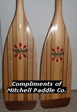Donated by Mitchell Paddle Co - Canaan, NH - You guys do a geat job out there in Michigan and we at Mitchell Paddles want to help you any way we can.