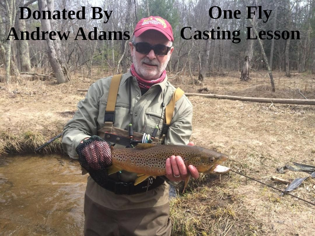 Donated by Andrew Adams - One Fly Casting Lesson